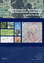 Geoinformation Technologies for Geocultural Landscapes European Perspectives