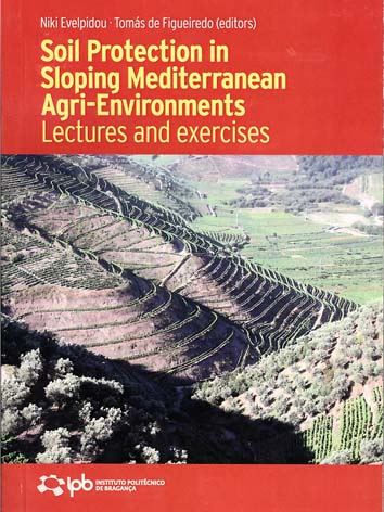 Soil Protection in Sloping Mediterranean Agri-Environments